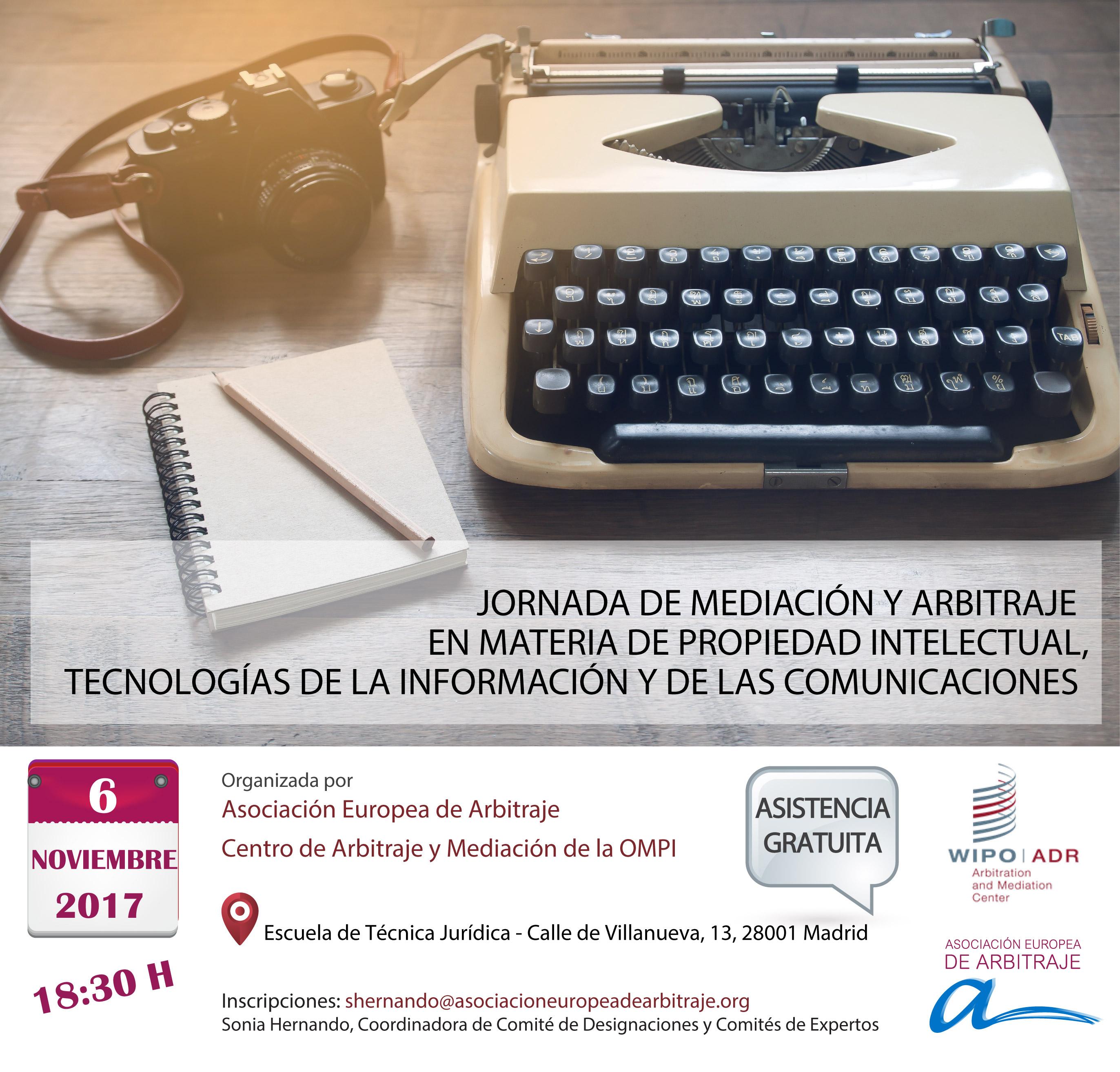 Jornada de mediación y arbitraje en materia de propiedad intelectual, tecnologías de la información y de las comunicaciones (OMPI-Asociación Europea de Arbitraje), Madrid