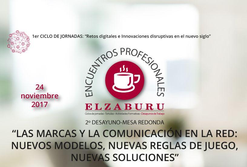 Desayuno de trabajo. Las marcas y la comunicación en la red: nuevos modelos, nuevas reglas de juego, nuevas soluciones (Elzaburu), Madrid