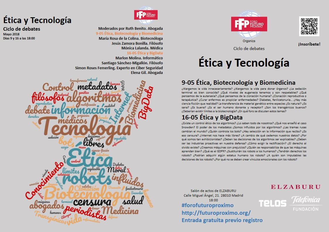 Ética y tecnología. Ciclo de debates (Foro del Futuro Próximo), Madrid