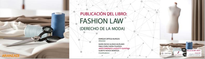 """Elzaburu y Thomson-Reuters Aranzadi presentan """"Fashion Law"""", una obra pionera sobre el derecho de la moda"""