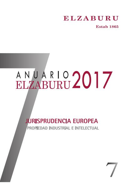 Anuario ELZABURU de jurisprudencia europea en propiedad industrial e intelectual = ELZABURU