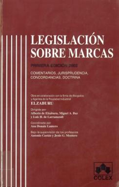 Legislación sobre marcas : comentarios, jurisprudencia, concordancias, doctrina