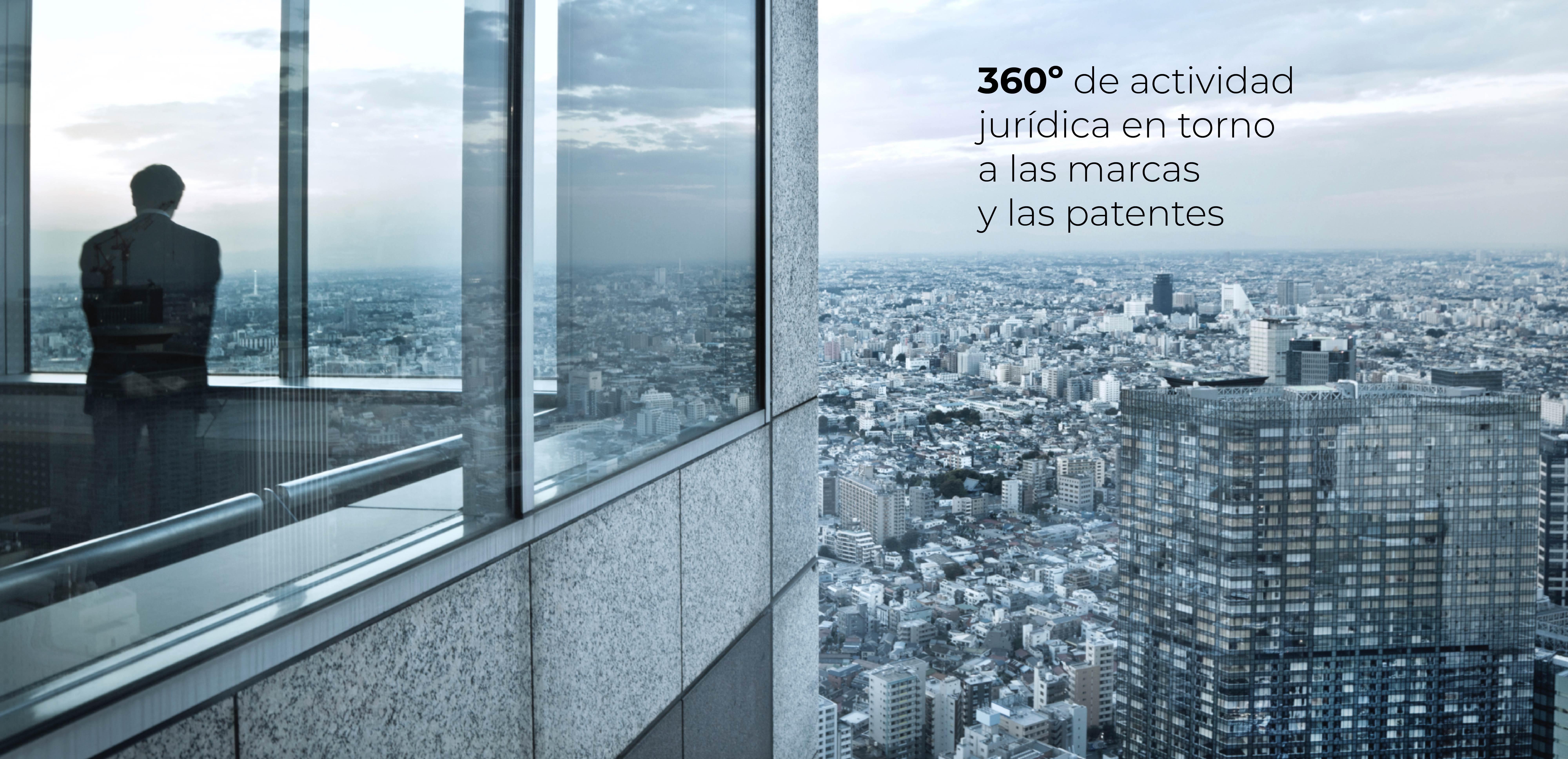 360º de actividad jurídica en torno a las marcas y las patentes