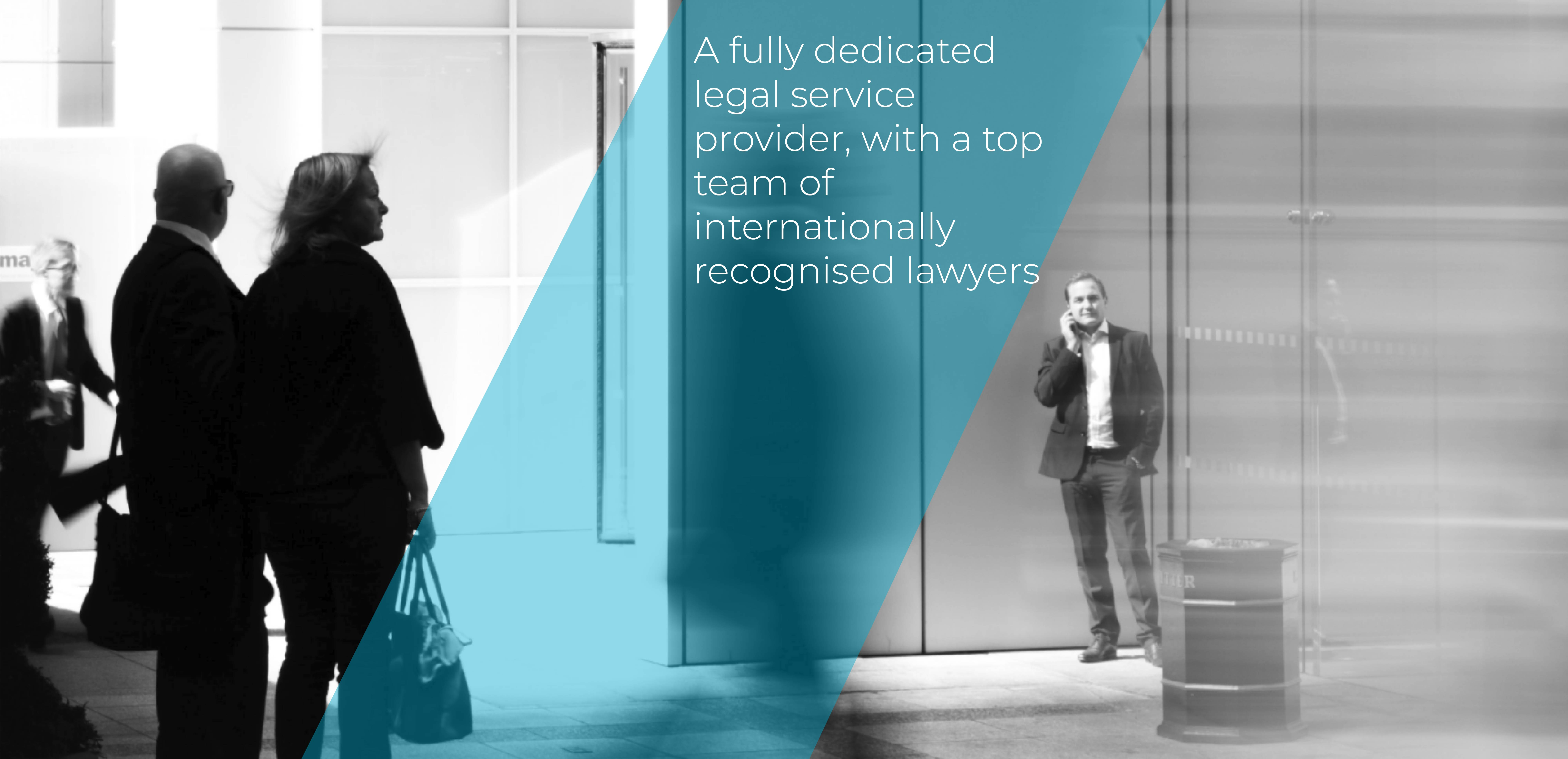 A fully dedicated legal service provider, with a top team of internationally recognised lawyers