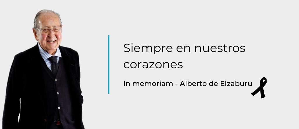 Alberto de Elzaburu, siempre en nuestros corazones.