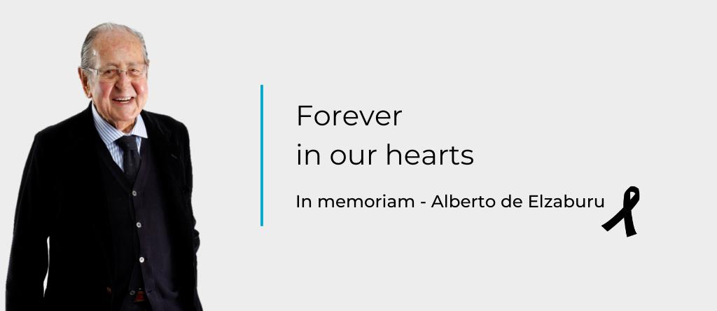 Alberto de Elzaburu, forever in our hearts