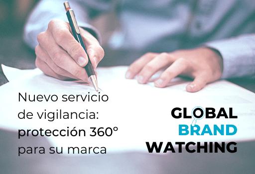 Nuevo servicio de vigilancia: protección 360º para su marca. Global Brand Watching